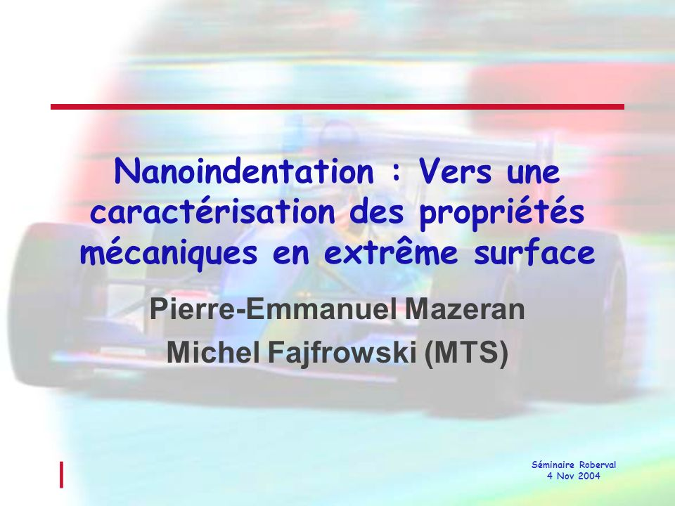 Pierre-Emmanuel Mazeran Michel Fajfrowski (MTS)