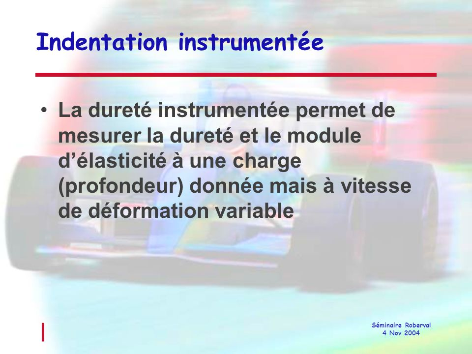Indentation instrumentée