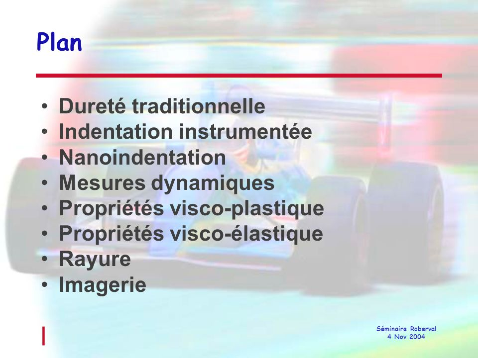 Plan Dureté traditionnelle Indentation instrumentée Nanoindentation