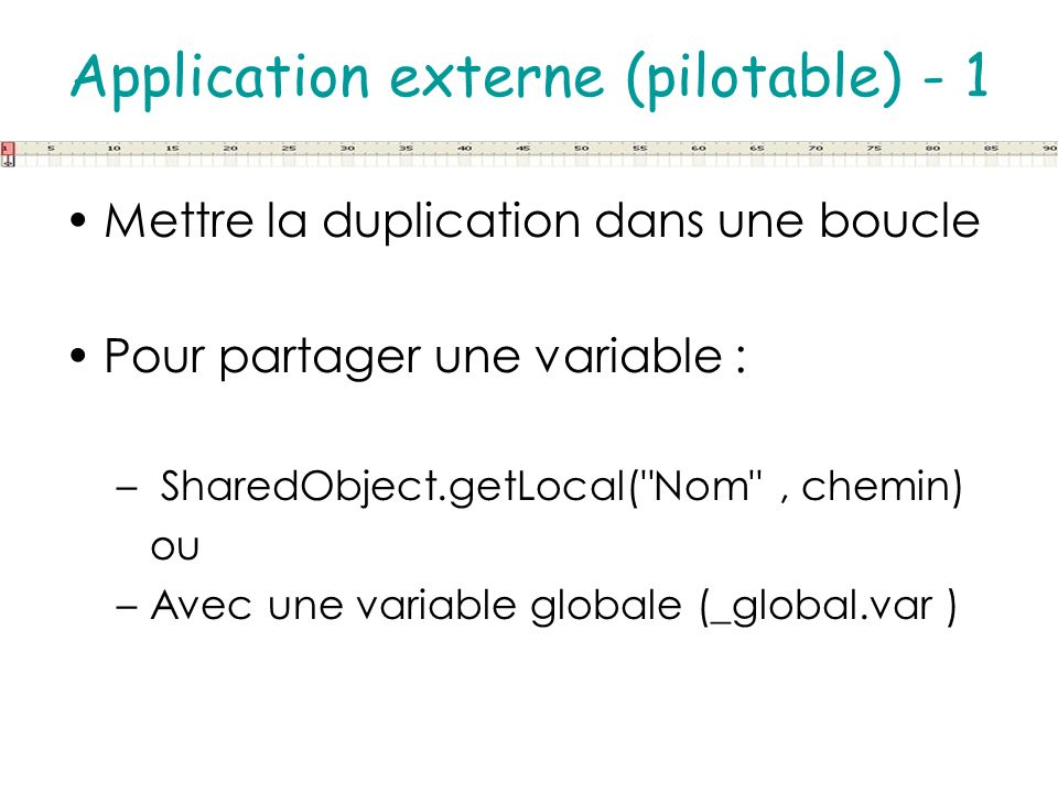 Application externe (pilotable) - 1