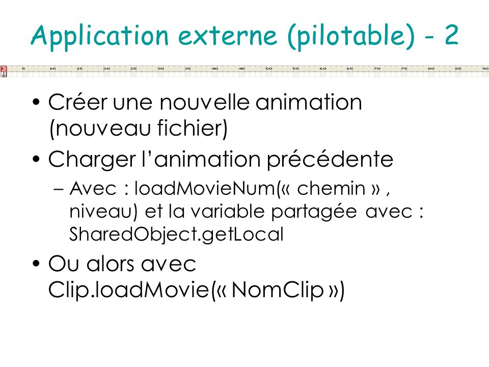 Application externe (pilotable) - 2