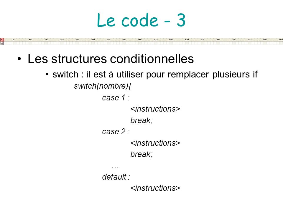 Le code - 3 Les structures conditionnelles