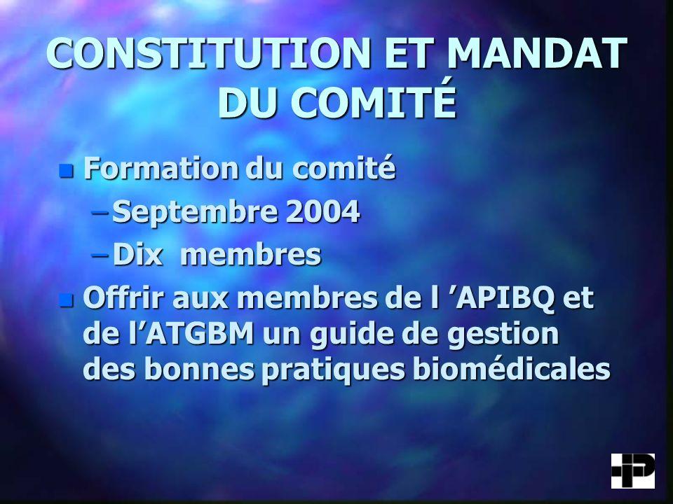 CONSTITUTION ET MANDAT DU COMITÉ