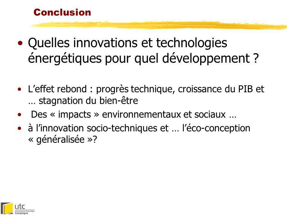 Conclusion Quelles innovations et technologies énergétiques pour quel développement