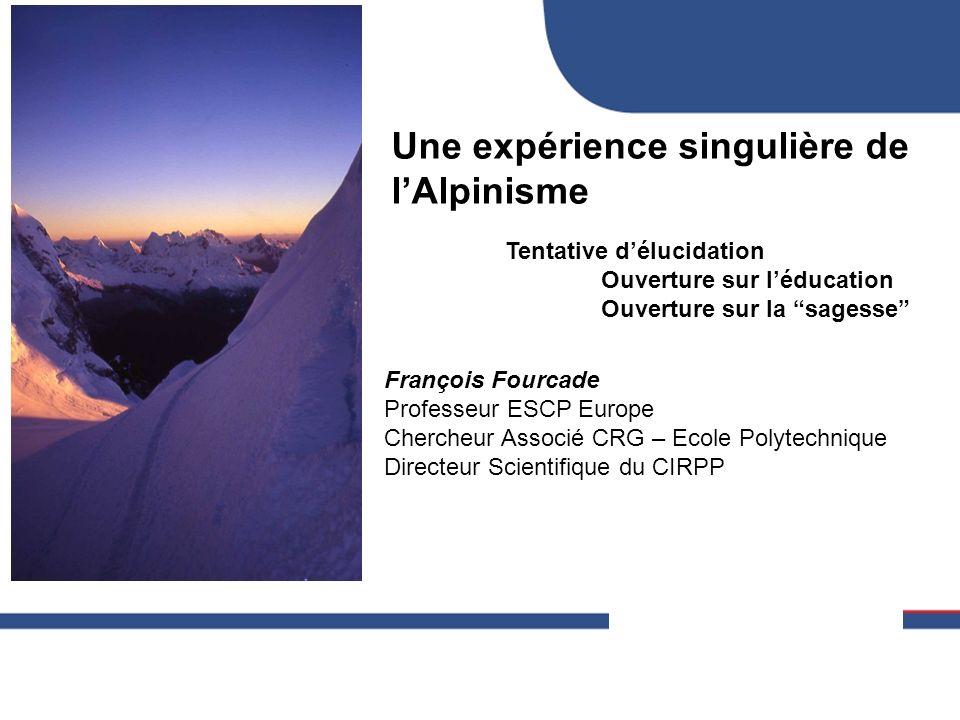 Une expérience singulière de l'Alpinisme