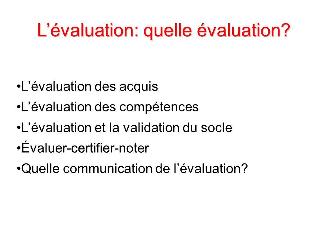 L'évaluation: quelle évaluation