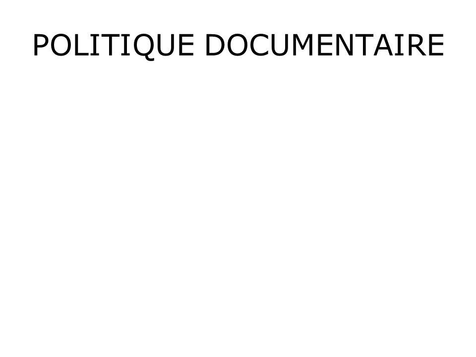 POLITIQUE DOCUMENTAIRE