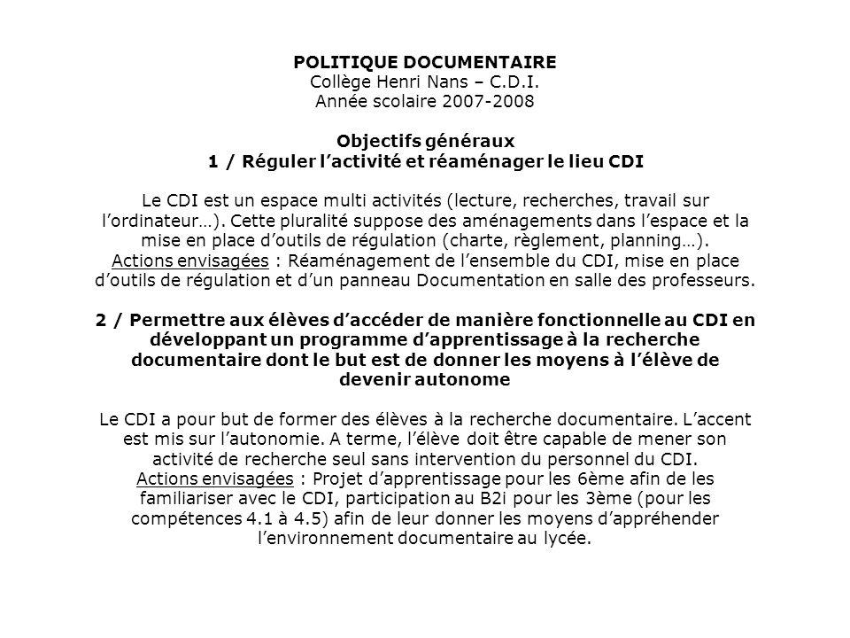POLITIQUE DOCUMENTAIRE Collège Henri Nans – C. D. I