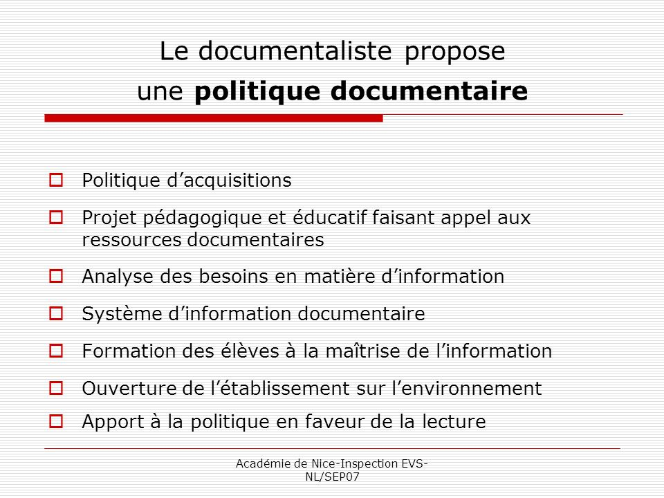 Le documentaliste propose une politique documentaire