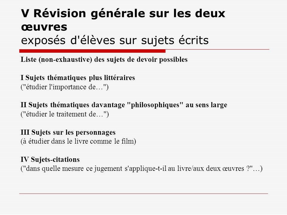 V Révision générale sur les deux œuvres exposés d élèves sur sujets écrits