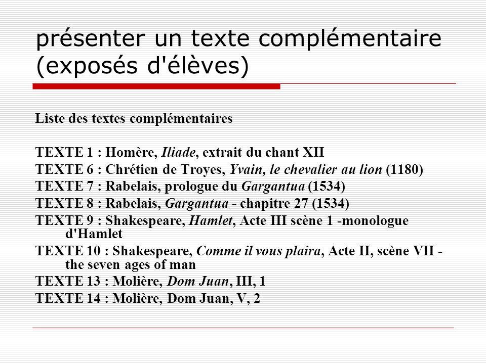 présenter un texte complémentaire (exposés d élèves)