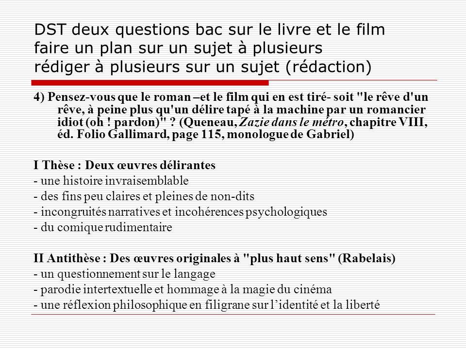 DST deux questions bac sur le livre et le film faire un plan sur un sujet à plusieurs rédiger à plusieurs sur un sujet (rédaction)