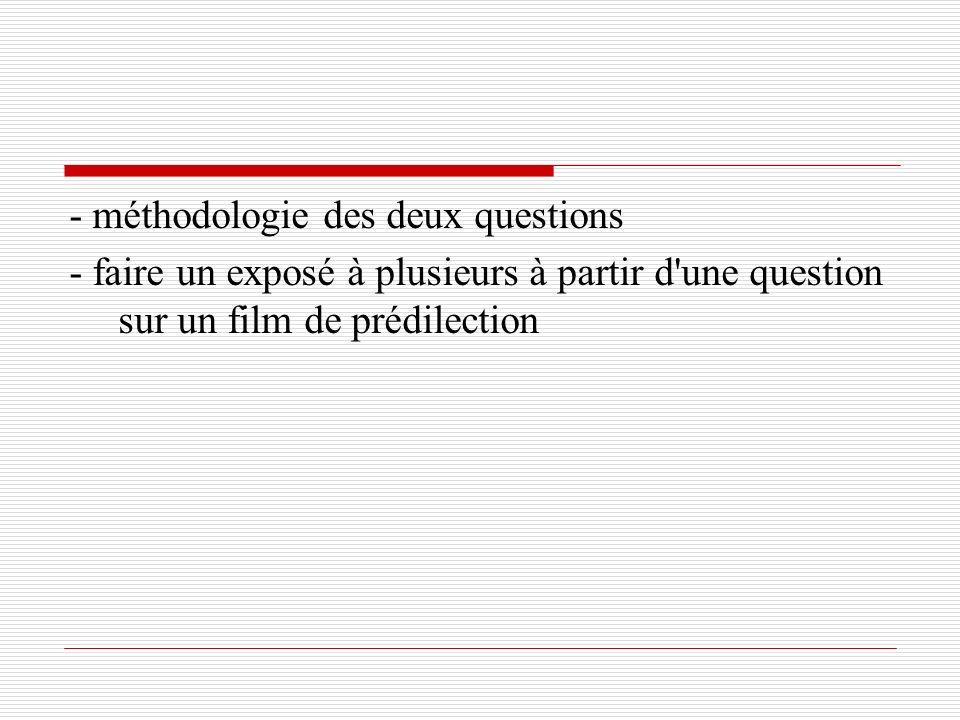 - méthodologie des deux questions