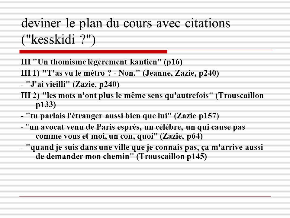 deviner le plan du cours avec citations ( kesskidi )