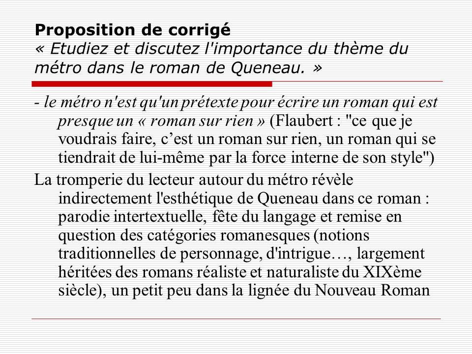 Proposition de corrigé « Etudiez et discutez l importance du thème du métro dans le roman de Queneau. »