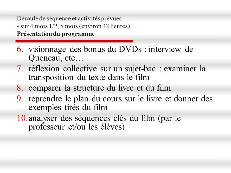 visionnage des bonus du DVDs : interview de Queneau, etc…