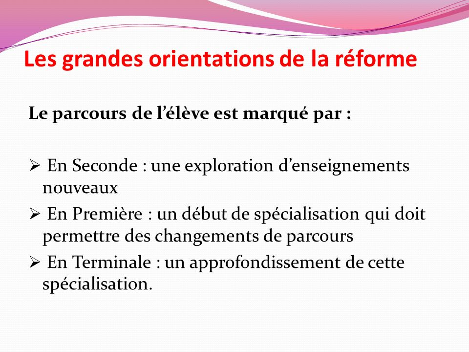 Les grandes orientations de la réforme