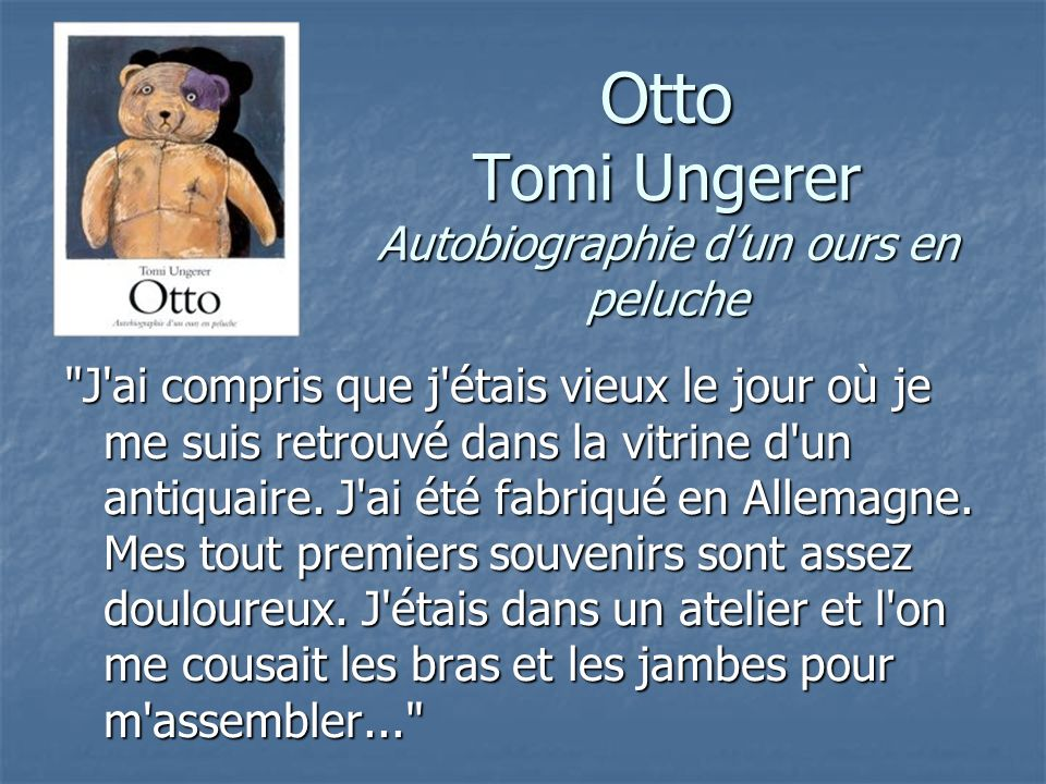 Otto Tomi Ungerer Autobiographie d'un ours en peluche