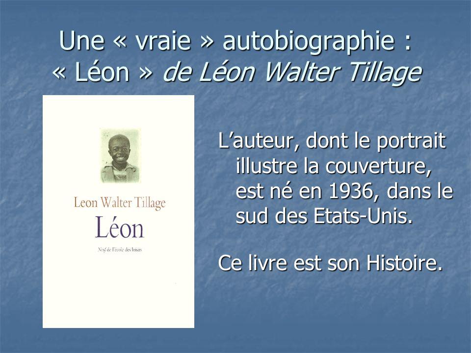 Une « vraie » autobiographie : « Léon » de Léon Walter Tillage