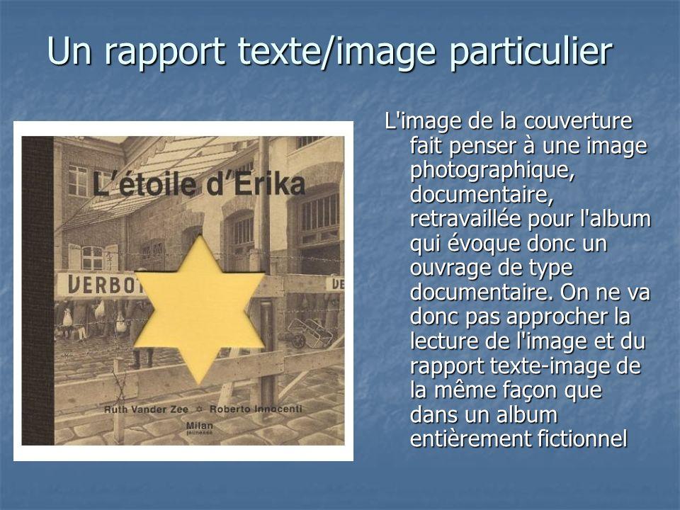 Un rapport texte/image particulier