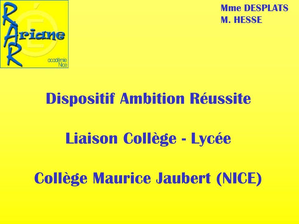 Dispositif Ambition Réussite Liaison Collège - Lycée