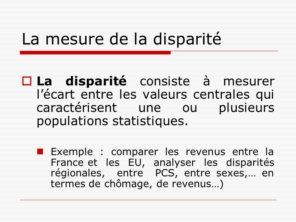 La mesure de la disparité