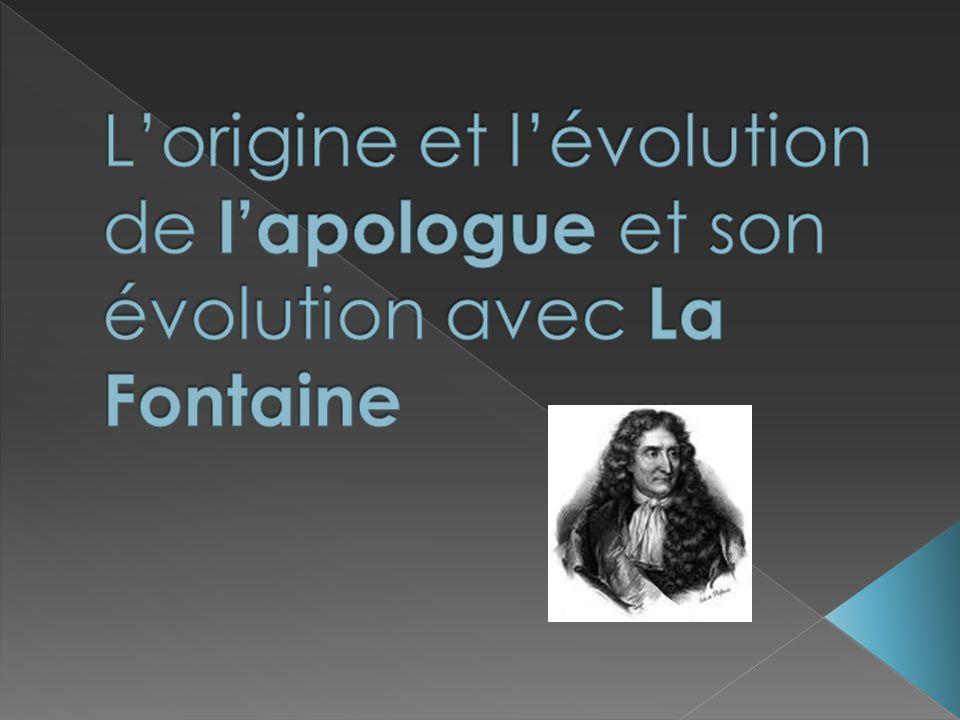 L'origine et l'évolution de l'apologue et son évolution avec La Fontaine