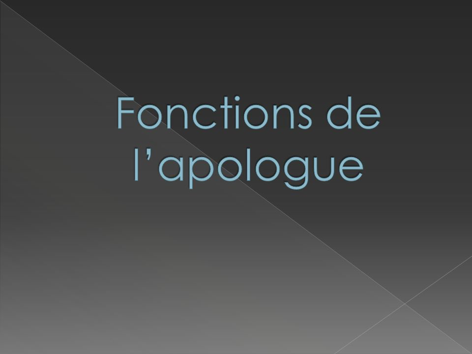 Fonctions de l'apologue