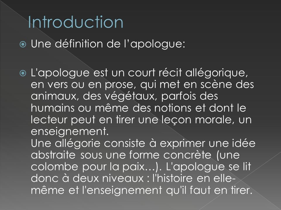 Introduction Une définition de l'apologue: