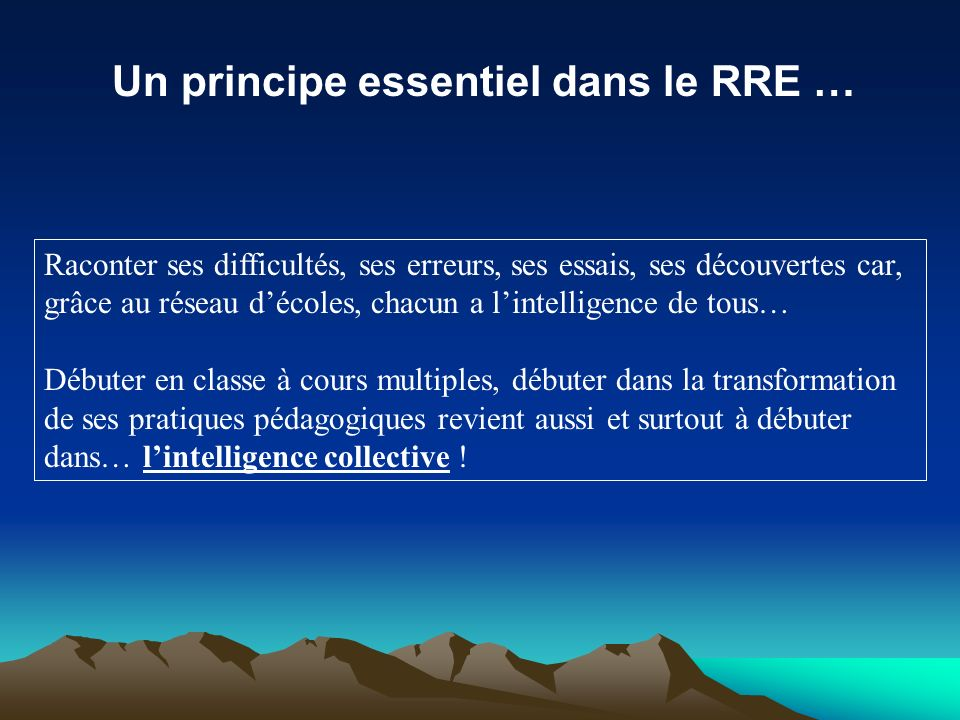 Un principe essentiel dans le RRE …