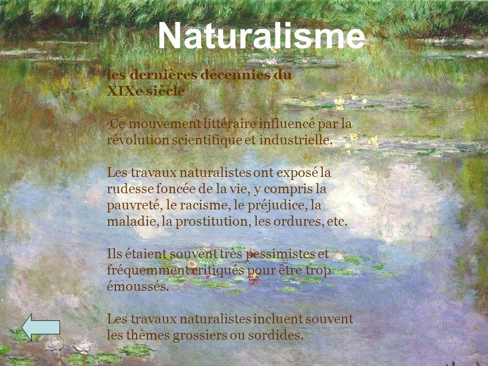 Naturalisme les dernières décennies du XIXe siècle