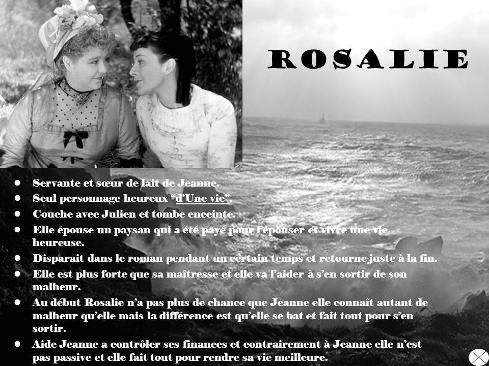 Rosalie Servante et sœur de lait de Jeanne.