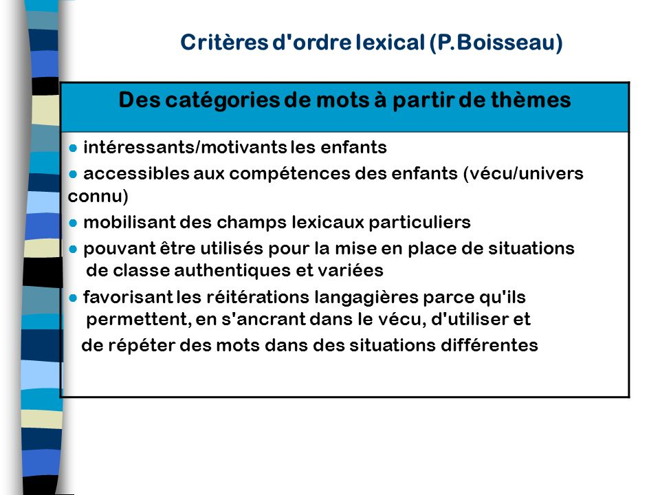 Critères d ordre lexical (P.Boisseau)