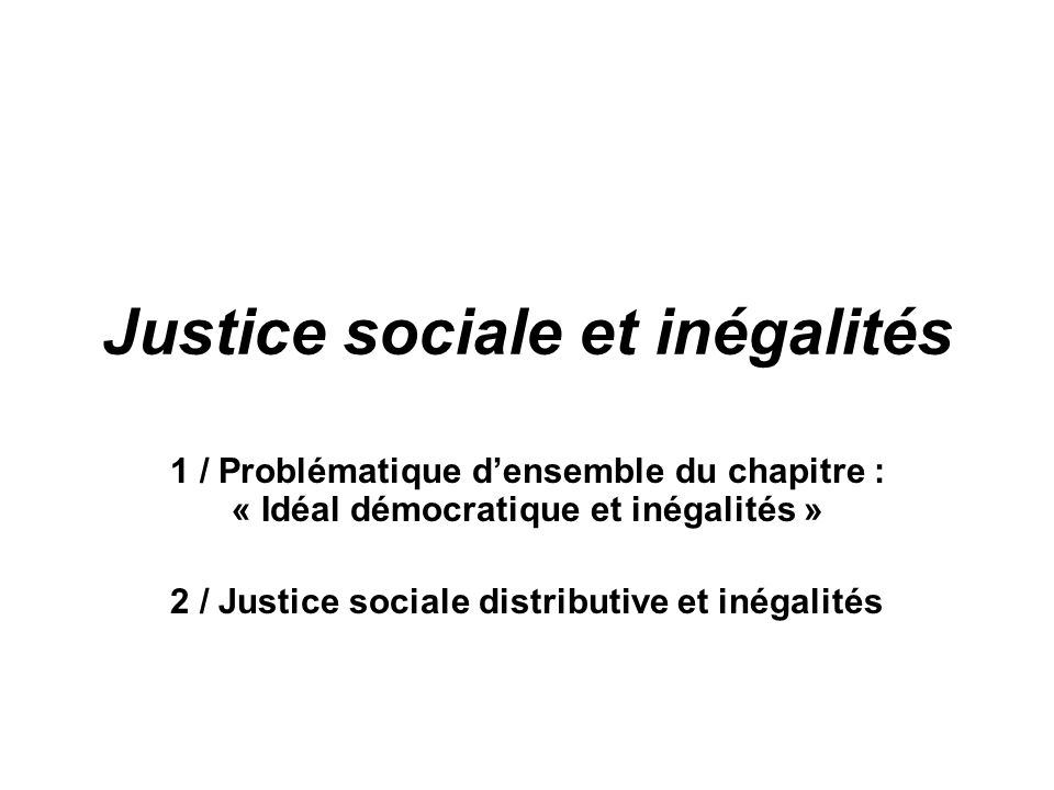 Justice sociale et inégalités