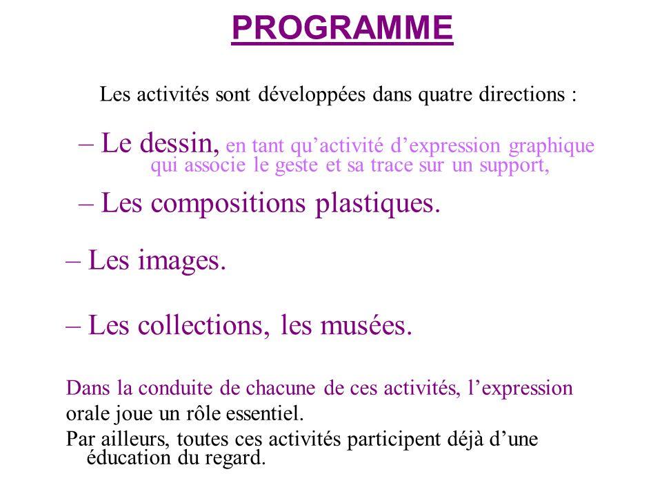 PROGRAMME Les activités sont développées dans quatre directions :