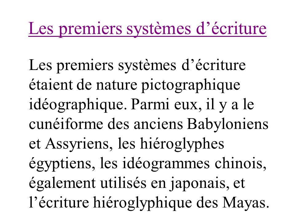 Les premiers systèmes d'écriture