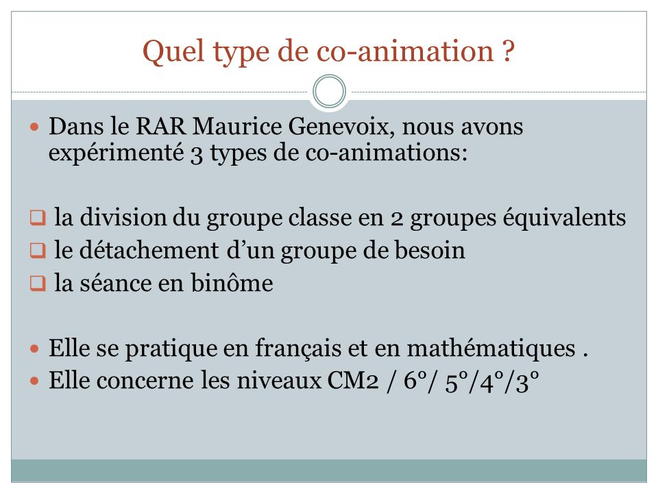 Quel type de co-animation