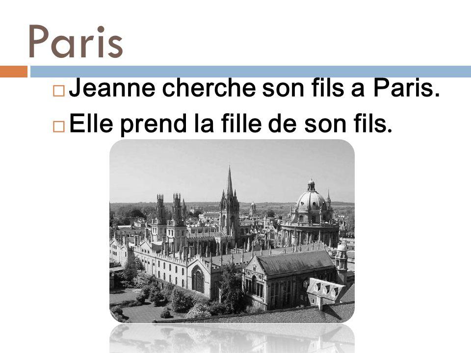 Paris Jeanne cherche son fils a Paris.