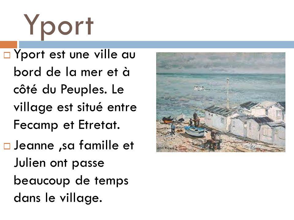 Yport Yport est une ville au bord de la mer et à côté du Peuples. Le village est situé entre Fecamp et Etretat.