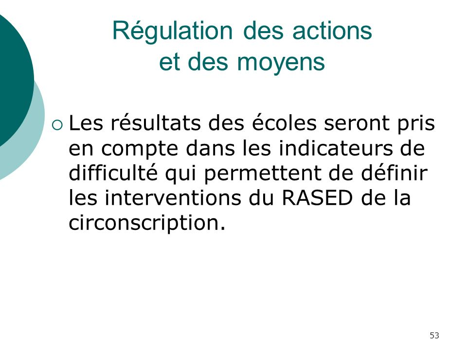 Régulation des actions et des moyens