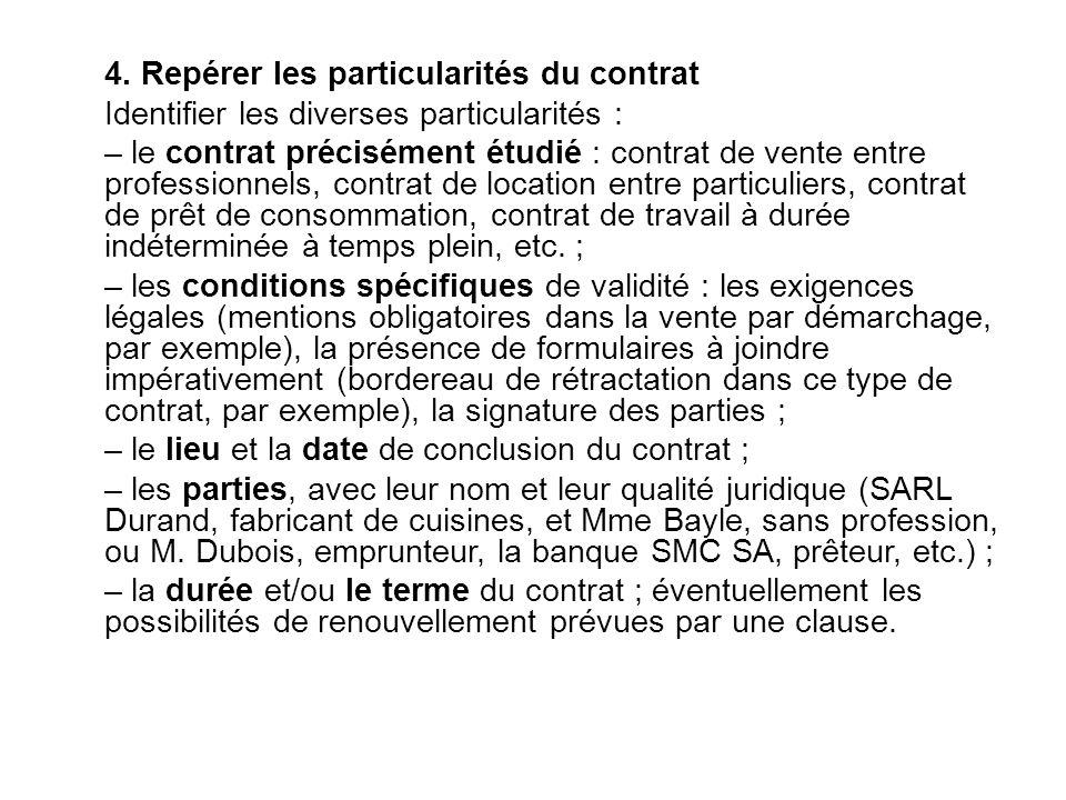 4. Repérer les particularités du contrat