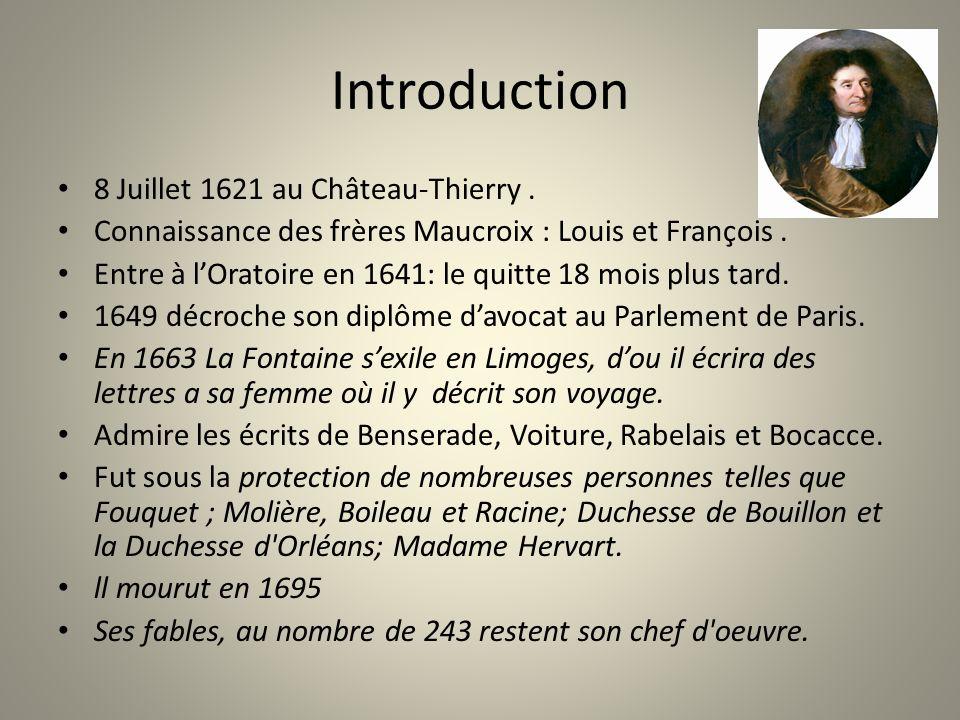 Introduction 8 Juillet 1621 au Château-Thierry .