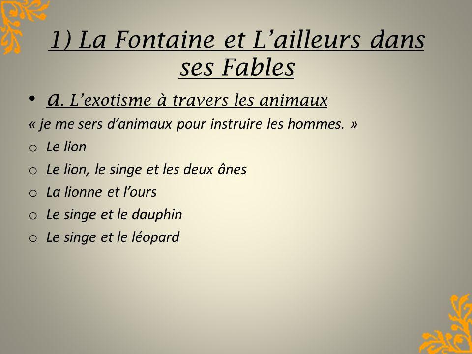 1) La Fontaine et L'ailleurs dans ses Fables