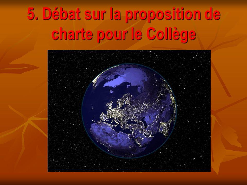 5. Débat sur la proposition de charte pour le Collège