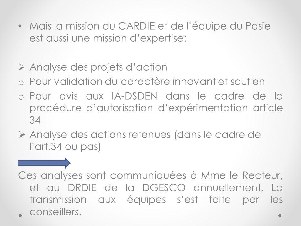 Mais la mission du CARDIE et de l'équipe du Pasie est aussi une mission d'expertise: