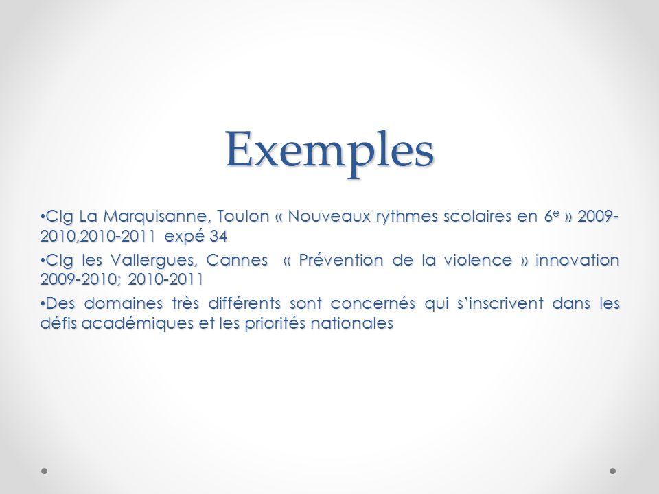 Exemples Clg La Marquisanne, Toulon « Nouveaux rythmes scolaires en 6e » 2009-2010,2010-2011 expé 34.