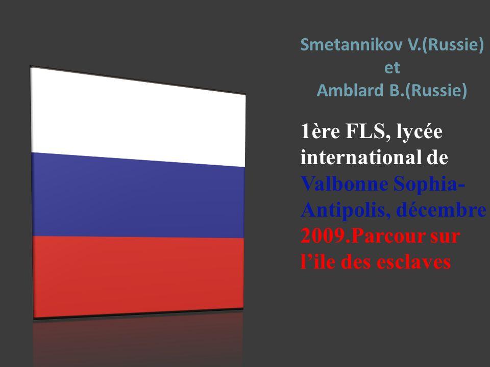 Smetannikov V.(Russie) et Amblard B.(Russie)