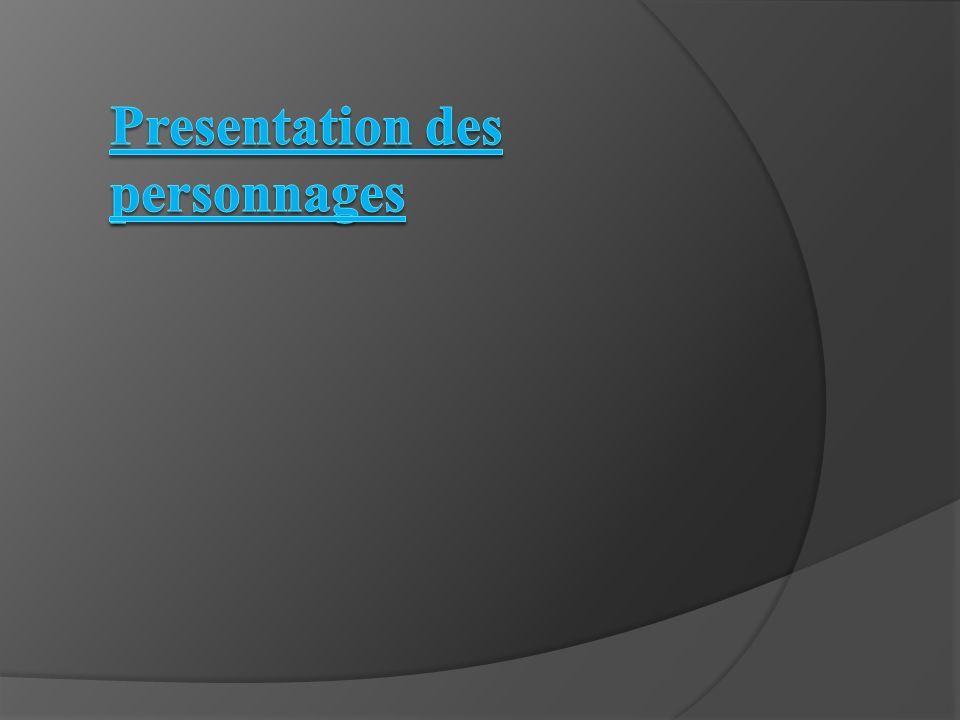 Presentation des personnages