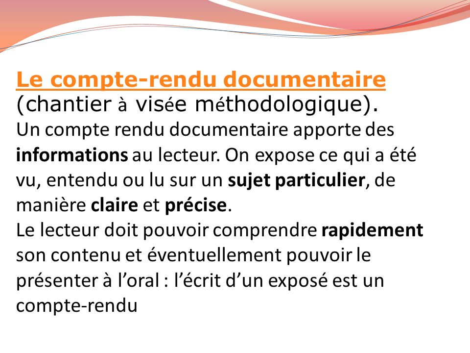 Le compte-rendu documentaire (chantier à visée méthodologique).