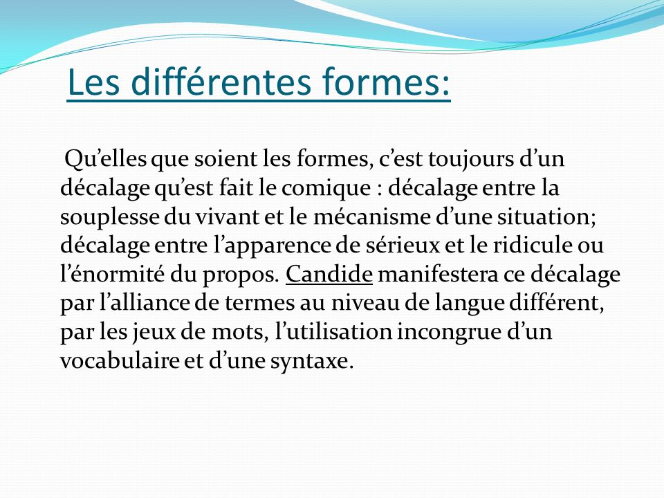Les différentes formes: